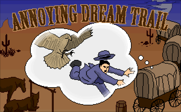 Annoying Dream Trail