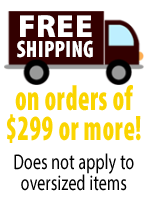 Free Shipping on order of $299 of more!