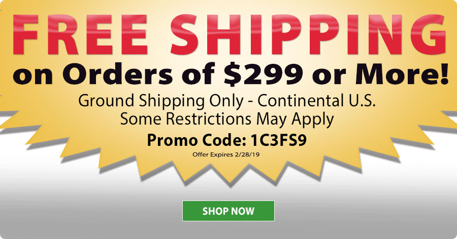 Free Shipping on Orders of $299 or More!