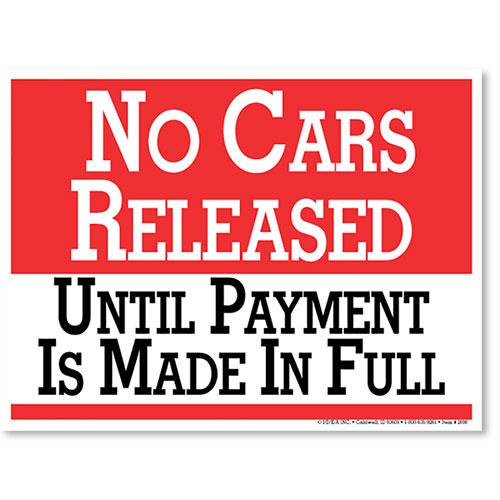 No Car Released Auto Shop Signs Autmotive Supplies