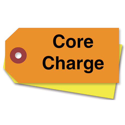 Tag Core Charge Label For Old Auto Parts Refurbish Recycle