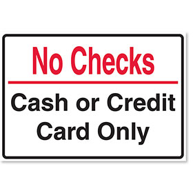 Small Signs for Your Business - No Checks
