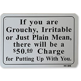 If You Are Grouchy Joke Sign