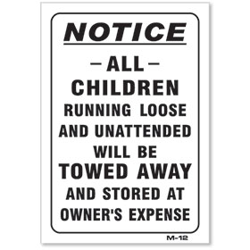 Children Will Be Towed Joke Sign