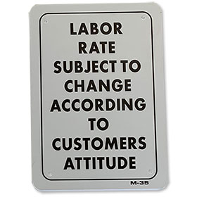 Customer's Attitude Joke Sign