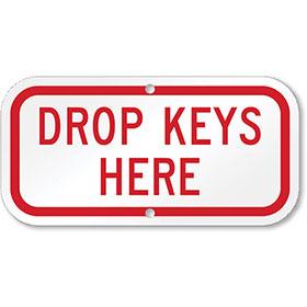 Aluminum Drop Keys Sign