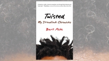 Twisted My Dreadlock Chronicles
