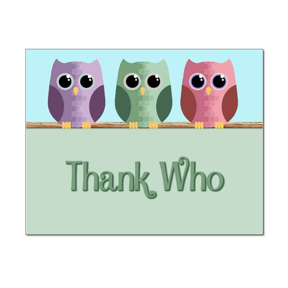 Thank Who Thank You Card