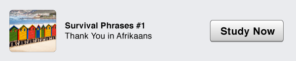 Click Here To Study Afrikaans Now!