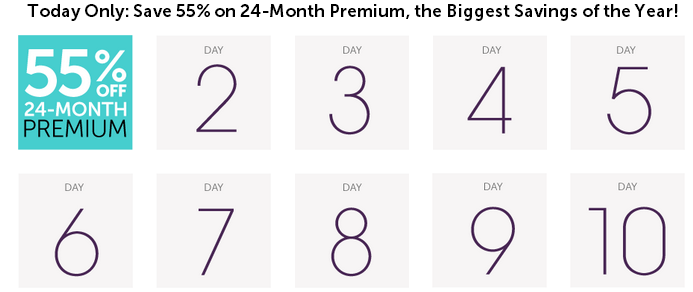 Save 55% on 24-Month Premium, the Biggest Savings of the Year!