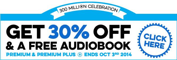 Click here to get 30% OFF Premium or Premium PLUS & a FREE audiobook!