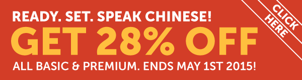 Learn Chinese at 28% OFF Any Basic or Premium Plan!