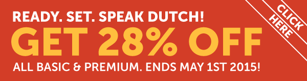Learn Dutch at 28% OFF Any Basic or Premium Plan!