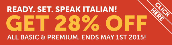 Learn Italian at 28% OFF Any Basic or Premium Plan!