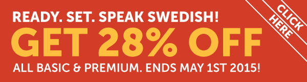 Learn Swedish at 28% OFF Any Basic or Premium Plan!