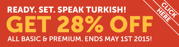 Learn Turkish at 28% OFF Any Basic or Premium Plan!