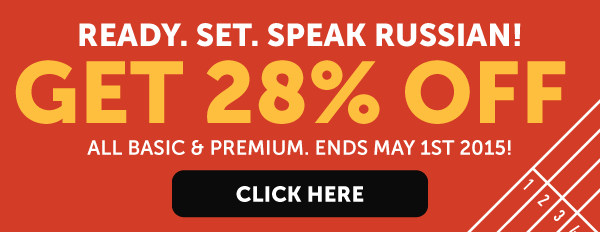 Click here to get 28% OFF ANY RussianPod101 plan!