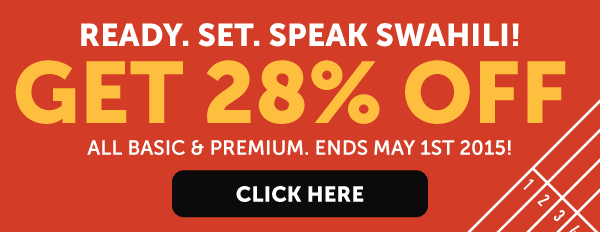 Learn Swahili at 28% OFF Any Basic or Premium Plan!