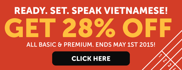 Learn Vietnamese at 28% OFF Any Basic or Premium Plan!