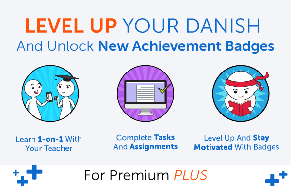 New Feature! Level Up Your Danish and Earn Badges with 1-on-1 Learning