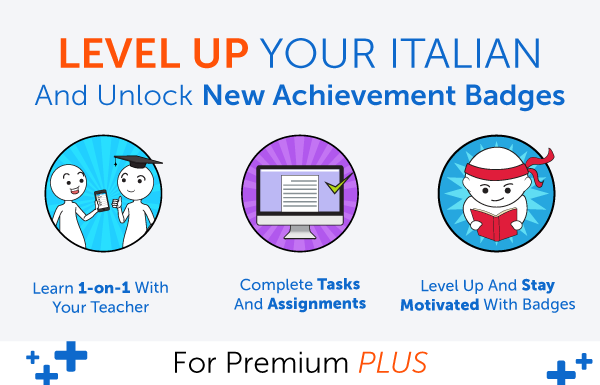 New Feature! Level Up Your Italian and Earn Badges with 1-on-1 Learning