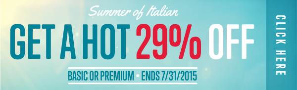 Click here to get a HOT 29% OFF at ItalianPod101!