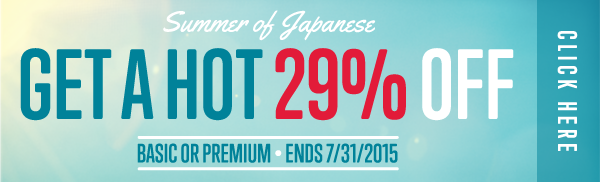 Click here to get a HOT 29% OFF at JapanesePod101!