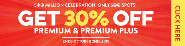 Get 30% OFF Premium and Premium PLUS!
