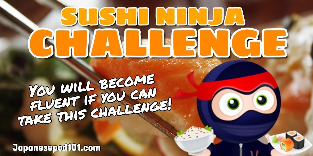 super sushi ninja challenge japanesepod101