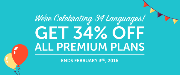 Join the 34 Language Celebration & Get 34% OFF Premium