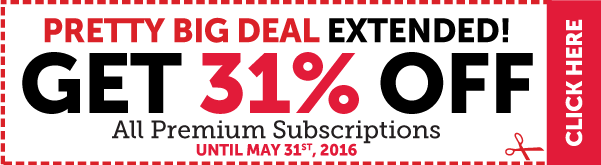 Click here to get a Pretty Big 31% OFF all Premium subscriptions!