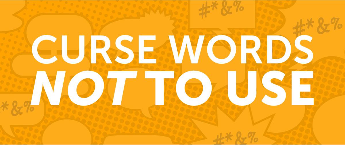 English Curse Words You Should Never Use - EnglishClass101 com