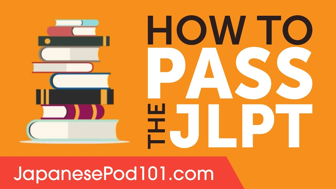 How to Successfully Pass the Japanese Language Proficiency Test exam