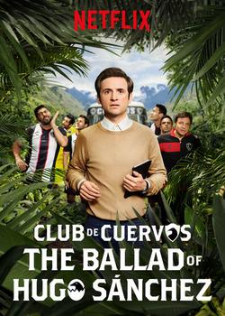 La Balada de Hugo Sanchez Poster
