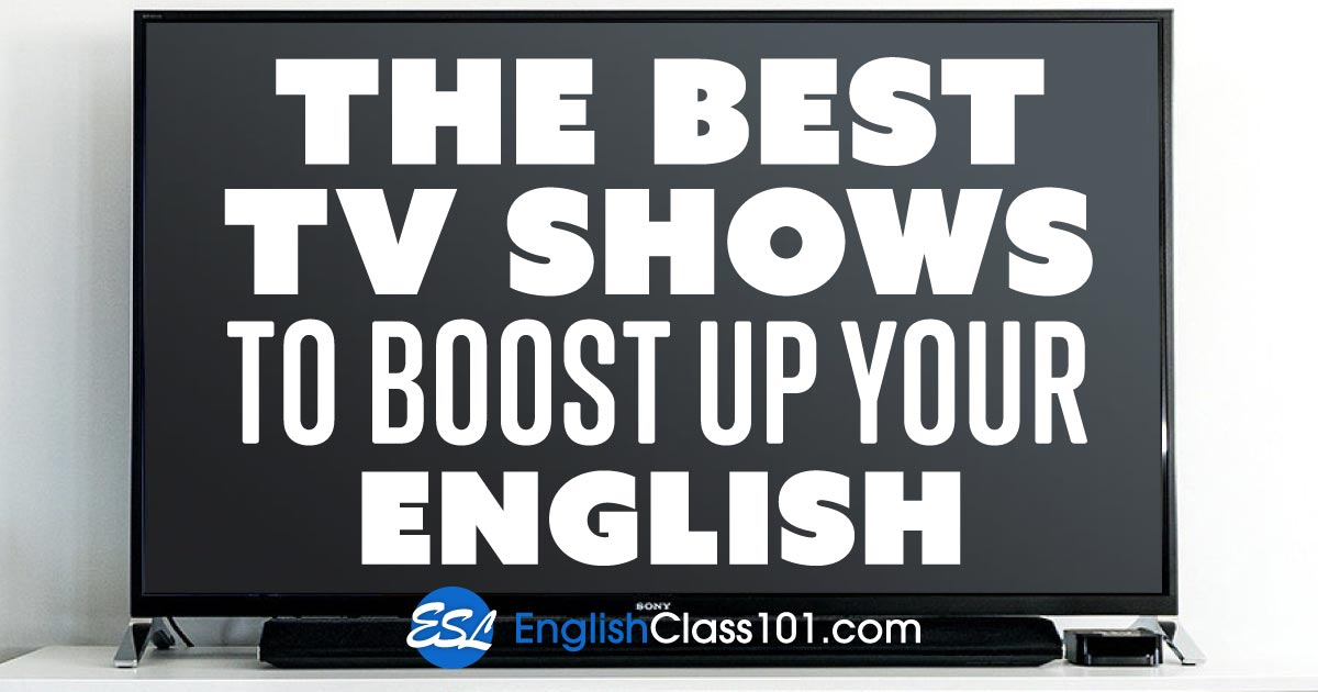 Must-Watch American TV Shows to Improve Your English
