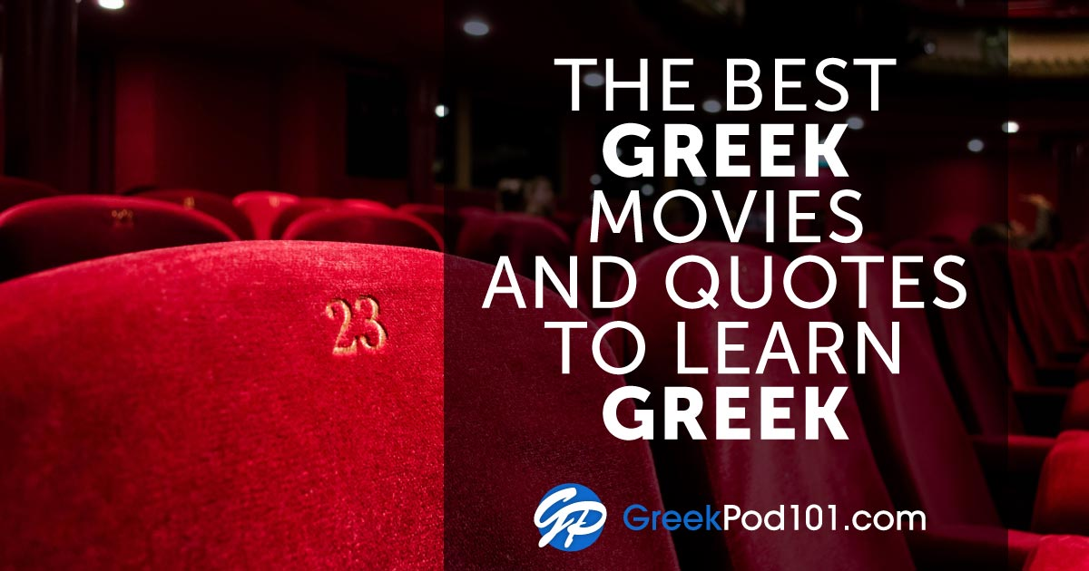 Top Greek Movie List for Your Greek Learning