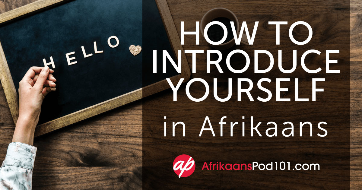 Learn Afrikaans Blog by AfrikaansPod101 com