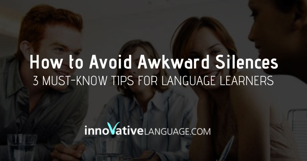 Avoid Awkward Silences
