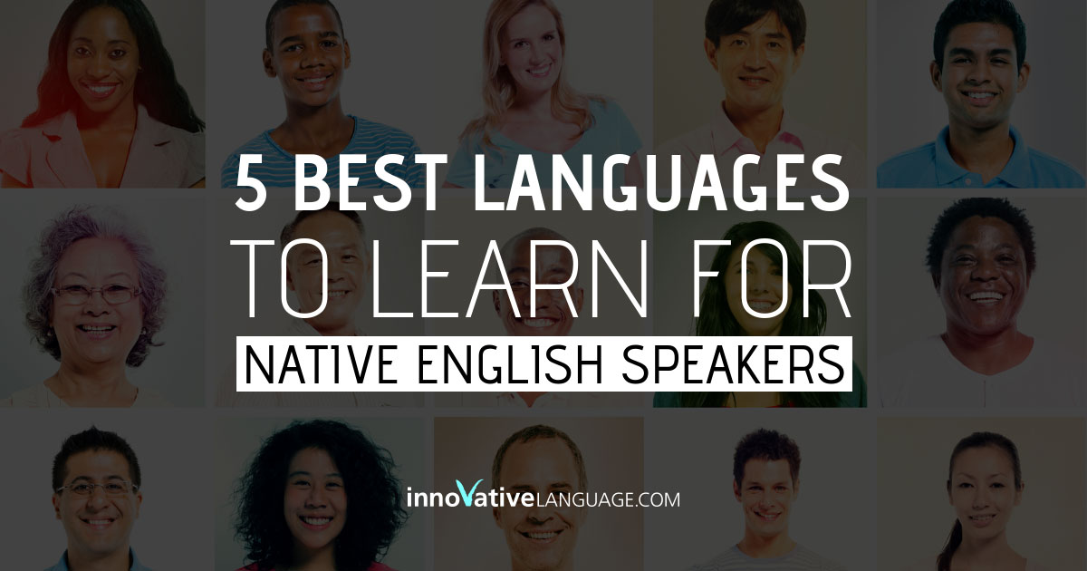 Best Languages to Learn for Native English Speakers