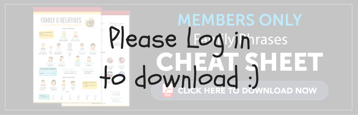 Log in to Download Your Free Cheat Sheet - Family Phrases in Japanese