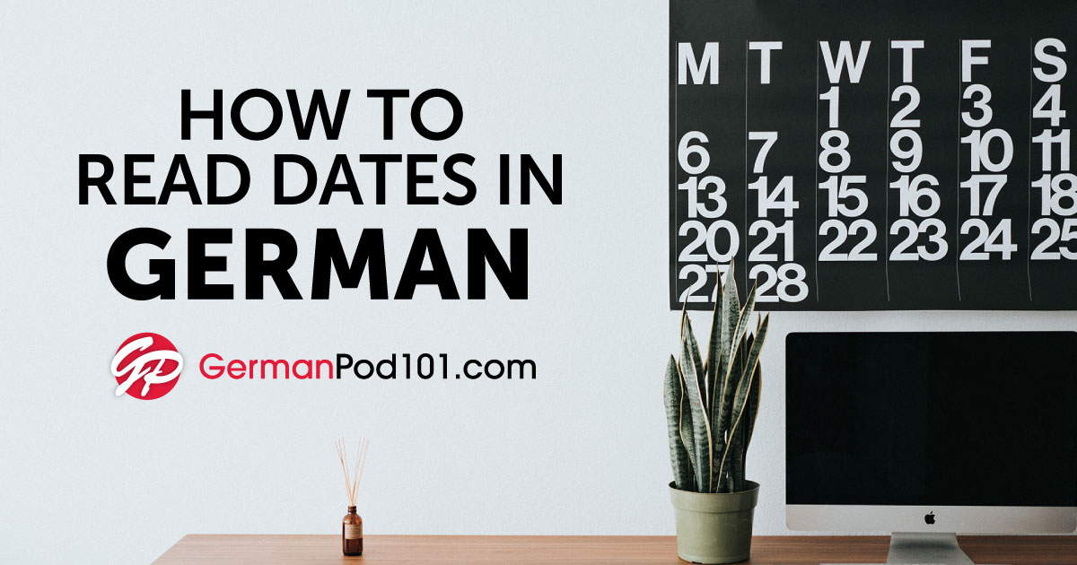 The German Calendar Talking About Dates In German