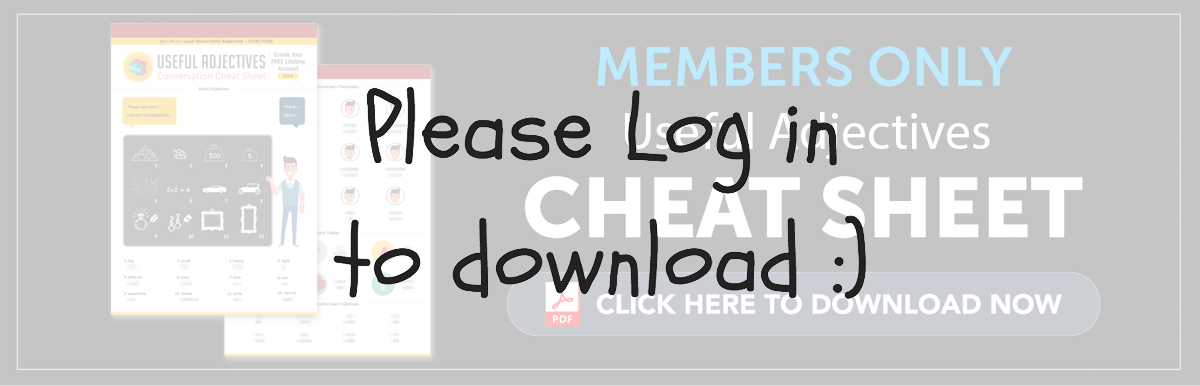 Log in to Download Your Free Cheat Sheet - Adjectives in Chinese