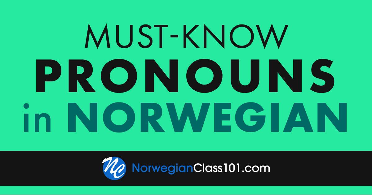 How To Say Hello In Norwegian Guide To Norwegian Greetings