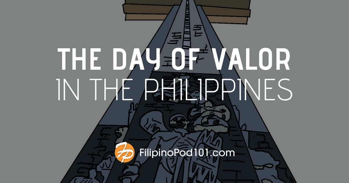 Celebrating the Day of Valor in the Philippines