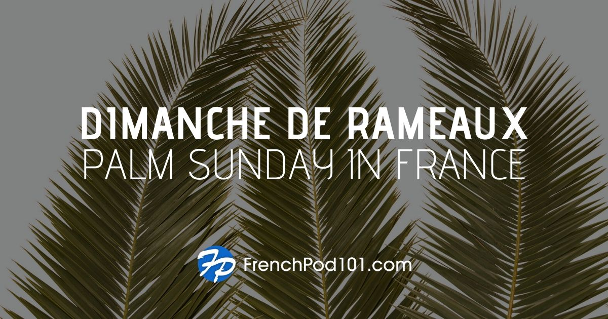 Celebrating Palm Sunday in France