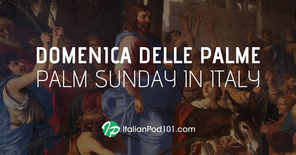 Celebrating Palm Sunday in Italy