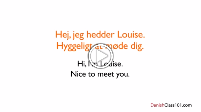 Click here to learn how to introduce yourself in Danish!