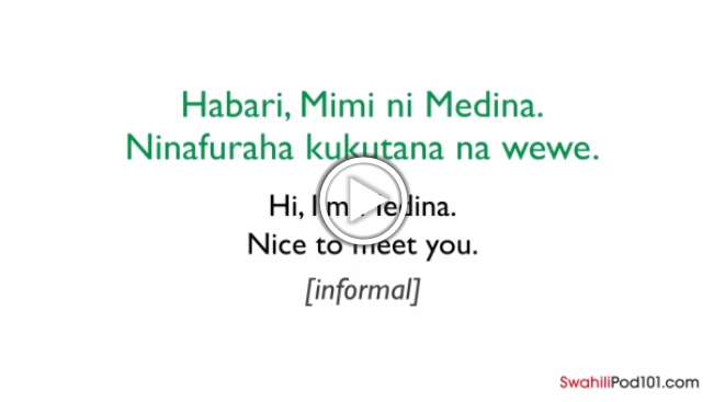 Click here to learn how to introduce yourself in Swahili!