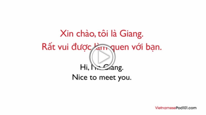 Click here to learn how to introduce yourself in Vietnamese!