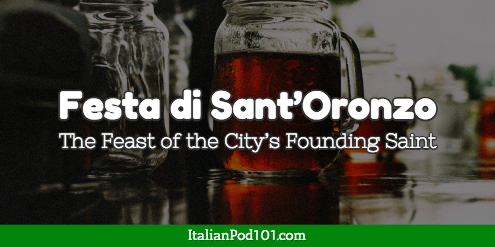 Festa di Sant'Oronzo, the feast of the city's founding Saint